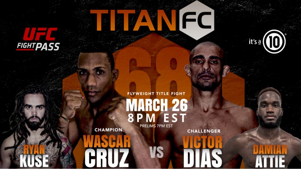 Titan FC 68 results - Cruz vs. Dias for flyweight title