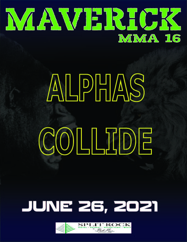 Maverick MMA returns with Maverick 16 on June 26 at Split Rock Resort