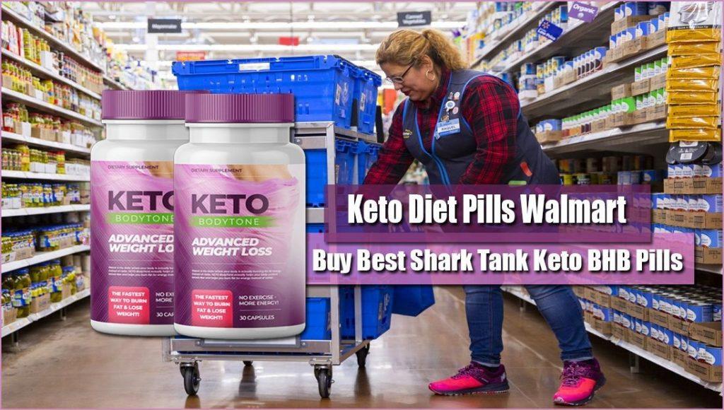 Keto Weight Loss Pills in Stores – Buy Shark Tank Keto Pills at Walmart, Amazon, and GNC