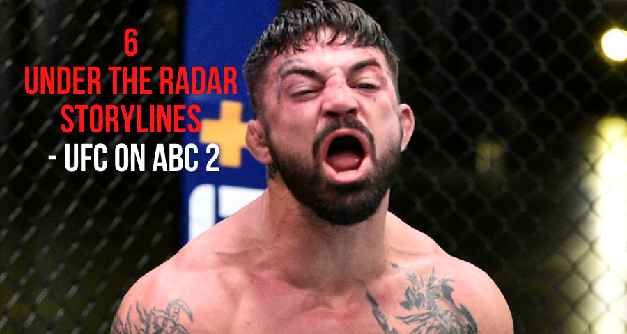 6 Under The Radar Storylines - UFC on ABC 2