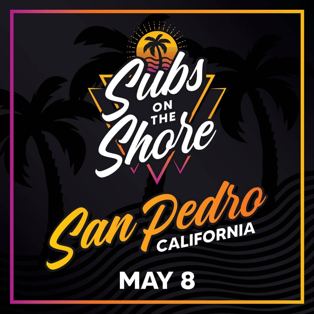 Subs on the Shore - San Pedro, CA - PPV Live Stream