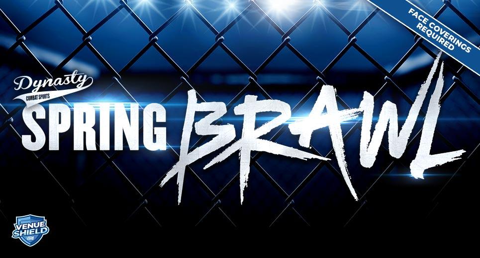 Dynasty Combat Sports Spring Brawl 2021