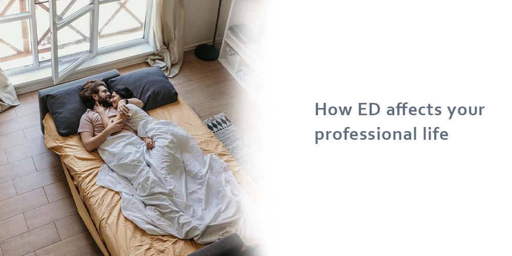 How ED affects your professional life