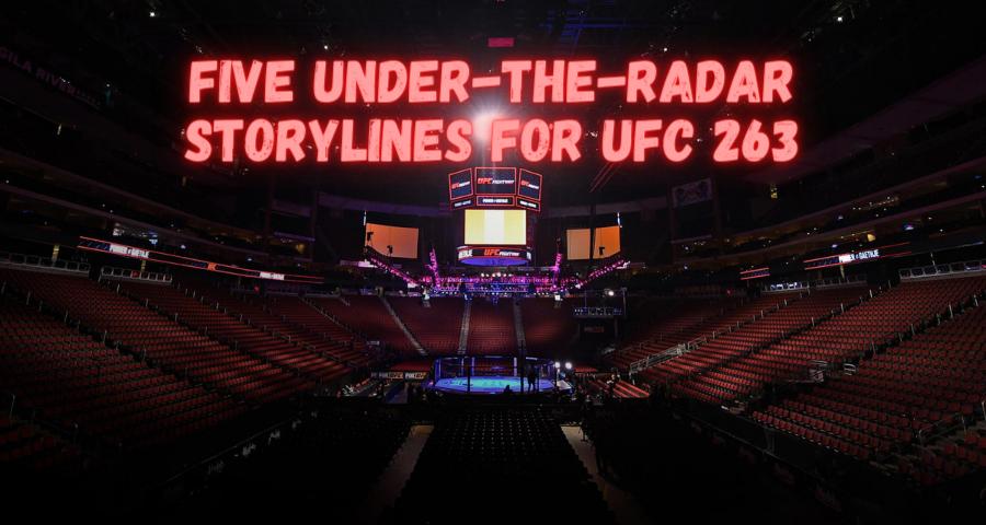 Five Under-The-Radar Storylines For UFC 263