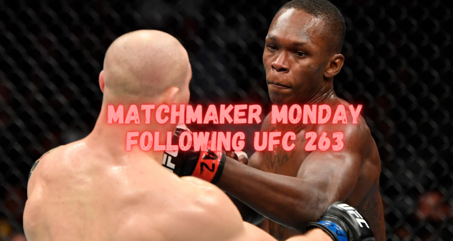 Matchmaker Monday following UFC 263