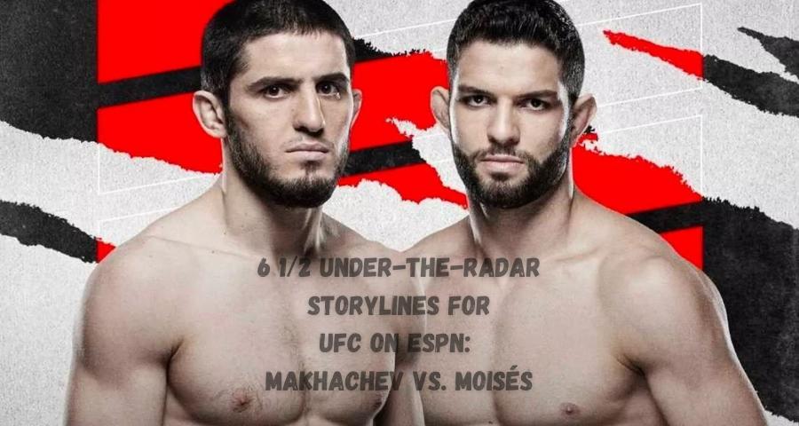 Makhachev vs. Moisés, UFC Vegas 31